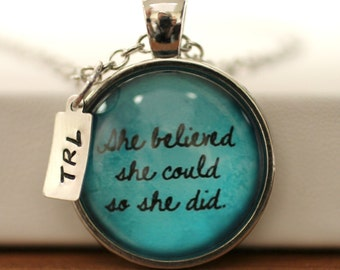 Personalized She believed she could so she did quote necklace 3 initials. Popular inspirational saying: birthday, Christmas, new job, girls