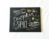 CUSTOM ORDER DEB - Pumpkin Spice Painting