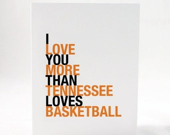 SALE Tenn Basketball Card, I Love You More Than Tennessee Loves Basketball Card, Sports Gift