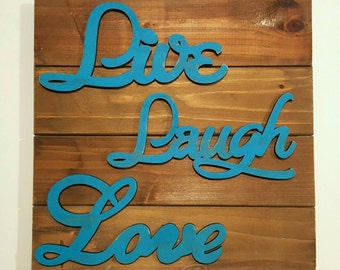 Live Laugh Love Rustic Distressed Pallet Wall Decor // Hanging Sign // gallery wall // teal decor // Pallet Sign