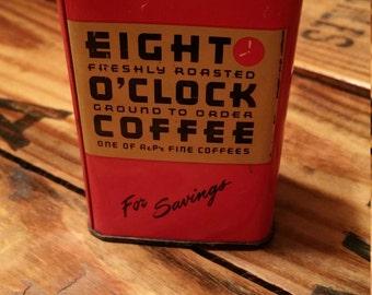 Vintage Eight O'Clock Coffee Bank, Advertising Premium, Tin, A & P, Free Shipping