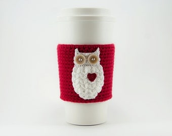 Coffee cozy, cup sleeve, owl always love you, owl coffee cozy, red sleeve, red heart, Valentine's day gift for her, valentine