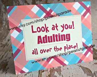 Look at You Adulting All Over the Place Greeting Card