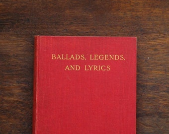 Antique poetry book Ballads, Legends and Lyrics by Dudley Beresford, vintage 1910s book.