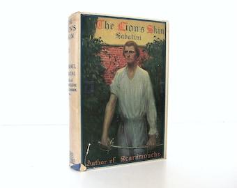 Rafael Sabatini, The Lion's Skin, Grosset & Dunlap Reprint Edition, Vintage Book with Dust - Jacket, Swashbuckling Romantic Adventure Story