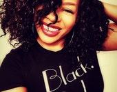 Black Girl Magic T shirt