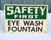 Vintage Factory Safety Eye Wash Sign - Man Cave Sign - Garage Sign