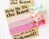 Help Me Tie the Knot, Bridesmaid Proposal Card Will you be My Maid of Honor Hair Ties Gift