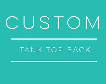 Custom Tank Top Back - Customize Your Grateful Gypsy Tank Top Back - Add Your Name or Monogram - Tank Top Personalization