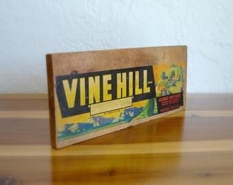 Vintage Fruit Crate Vine Hill Grapes - Vintage Grape Sign - Wooden