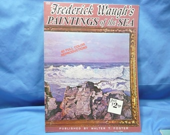 Frederick Waugh's Paintings of the Sea  / Walter Foster Book #153