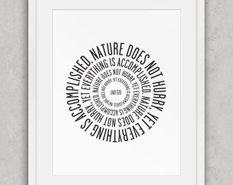 Nature Does Not Hurry, Lao Tzu quote Print, Black and White Decor, Nordic Wall Art, Minimalist Typography Wall Art, Printable Art