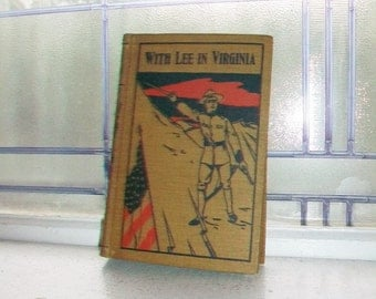 Antique Book With Lee In Virginia G.A. Henty Civil War