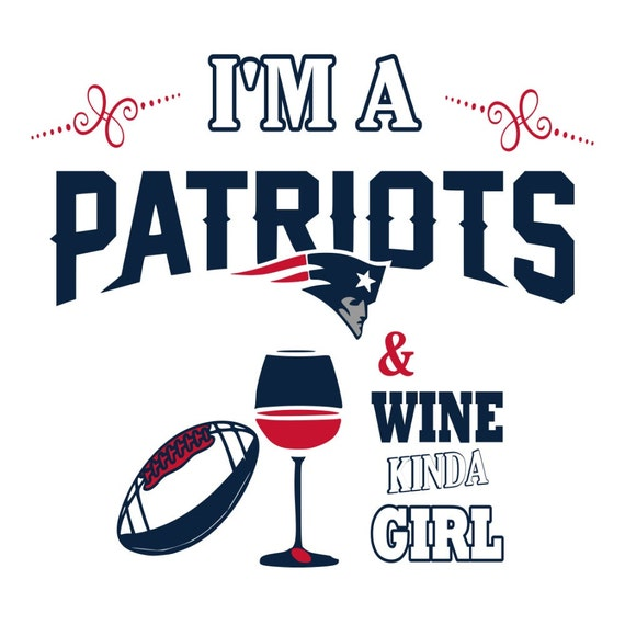 svg patriots and wine kinda girl tshirt design by amaysingsvgs