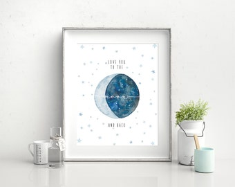"8"" x 10"" Love You To The Moon And Back Print, Wall Art, Nursery Print"