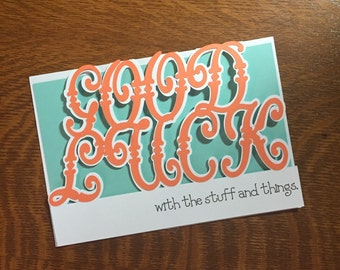Good Luck with the Stuff and Things greeting card Good Luck Card handmade