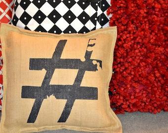 Painted Burlap Hash Tag Pillow …Hand  Screened on Burlap
