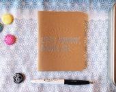 "Letterpress Notebook / ""Less Worry, More Do"" Dot Grid Handmade Notebook"