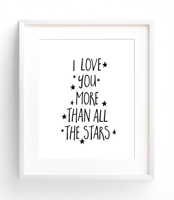 I Love You More Than Quotes: I Love You More Than All The Stars Nursery Print Black And