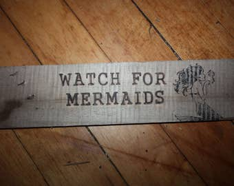 """Handmade Wood Burned Driftwood Sign, Wall Hanging, Reads """"Watch For Mermaids"""", Home Decor, Cottage Chic, Beach House, Ready to Hang"""