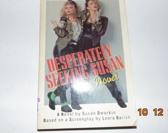 Vintage 1985 Desperately seeking Susan the Novel Book PB First edition Susan Dworkin