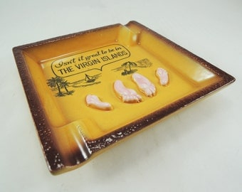 Vintage Souvenir Ashtray from the Virgin Islands, Adult Content in The Virgin Islands, Tacky Ashtray, Travel Memorabilia, Tobacciana