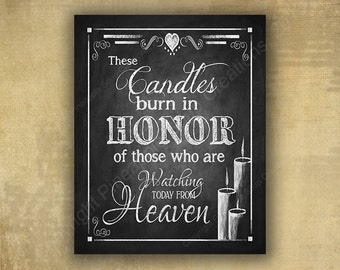 Memorial Candle Wedding sign - PRINTED chalkboard wedding signage honoring those loved ones that are in heaven - Rustic Heart Design