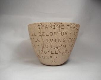 Imagine - John Lennon -  Bowl /Clay Bowl /Pottery Bowl / Ceramic Bowl