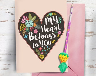 My Heart Belongs To You A5 greeting card