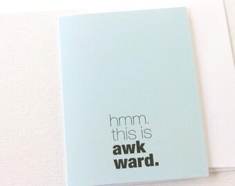 Sorry Card, Apology Card, Awkward Card, Break Up Card, Friend Card, This Is Awkward Card, Relationship Card - 123C