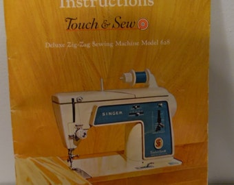 Touch and Sew Singer Sewing Machine Deluxe Zig-Zag Model 628 Instruction Book from 1966