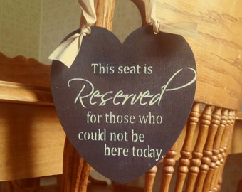 RESERVED sign for those who could not be here today/Wood wedding sign/gold dark brown rustic wood/in memory chair