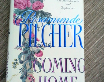 Coming Home by Rosamunde Pilcher, WW II dramatic literature, vintage hardcover book, family saga, author of the Shell Seekers