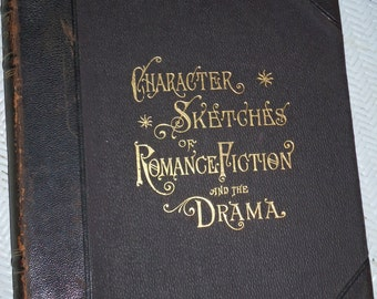 Vintage Book ,Brewers  Character Sketches of Romance Fiction and the Drama  ( 1896 ) Vol. # VII