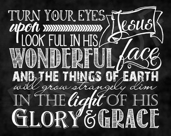 Chalkboard Art ~ Hymn: Turn Your Eyes Upon Jesus