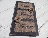 Reclaimed Wood, Burlap and wood decor, painted burlap, faith family friends, faith family friends decor, faith family friends wall hanging