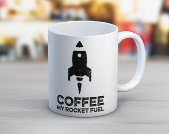 Coffee, My Rocket Fuel 11 oz Mug