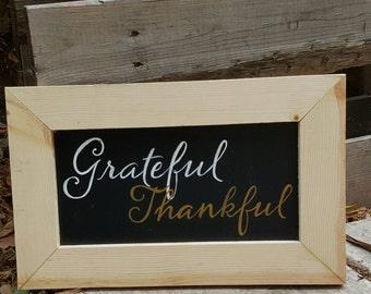 Grateful Thankful Handmade Wood Sign -chalkboard