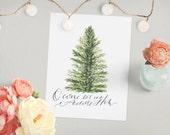 O Come Let Us Adore Him // Christmas Tree Carol Gold Green, Original Art Print, Scripture Floral Calligraphy Home Decor // 5 x 7 // 8 x 10