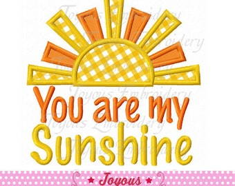 Instant Download You are my Sunshine Applique Embroidery Design NO:1996