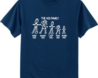 Funny saying shirts for men - The Ass Family