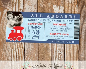 Choo Choo All Aboard Train Birthday Party Ticket Invitation with photo - choose your own colors - cannot accommodate extra text