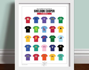 The Ultimate Collection Of Sheldon Cooper T-shirts - The Big Bang Theory Art Print Poster