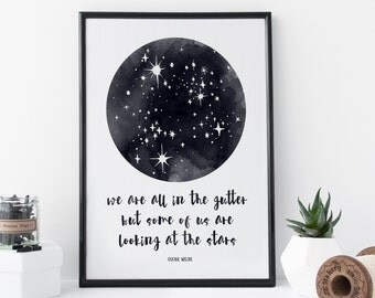 Star Print - Oscar Wilde Quote ' We are all in the gutter...' Typography Art - Gift for Book Lover - Starry Sky - Home Decor