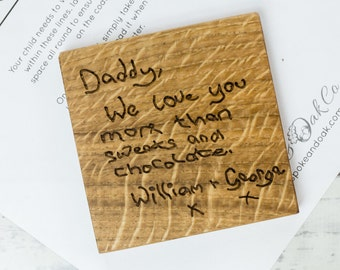 Custom Handwriting Coaster - Childs Handwriting - Father's Day Gift - Gifts for Daddy - Customer Handwriting - Personalised Wooden Coaster