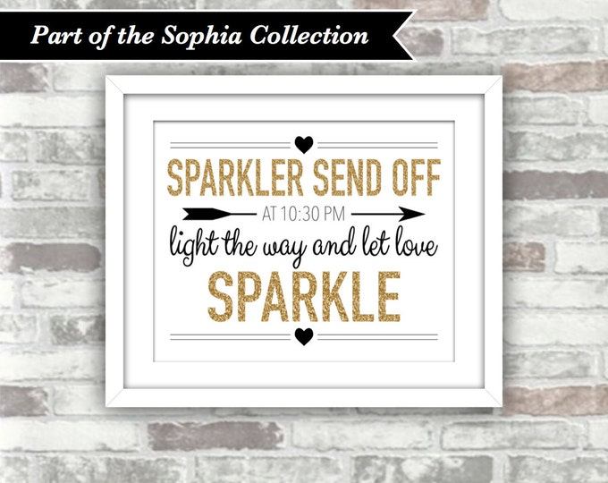 PRINTABLE Digital File - Sophia Collection - Wedding Sparkler Send Off Sign Customised with your Time - 8x10 - Gold Glitter Effect Black