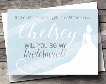 Personalized Will You Be My Bridesmaid Princess Fairytale Wedding Cinderella, Flower Girl, Maid Matron of Honor Cards DIGITAL ONLY