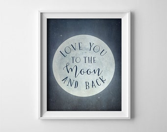 Art Print - Buy One Get One Free - I love you to the moon and back - Vintage style distressed navy blue - Nursery wall art - SKU:3726