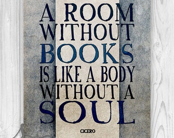 Modern Bibliophile Typography Print, A Room Without Books Is Like a Body Without a Soul, Books and Reading Decor, Book Lover Art, Home Decor