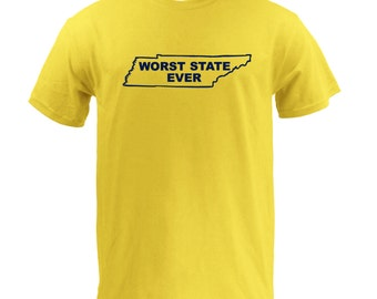 Worst State Ever TN - Maize